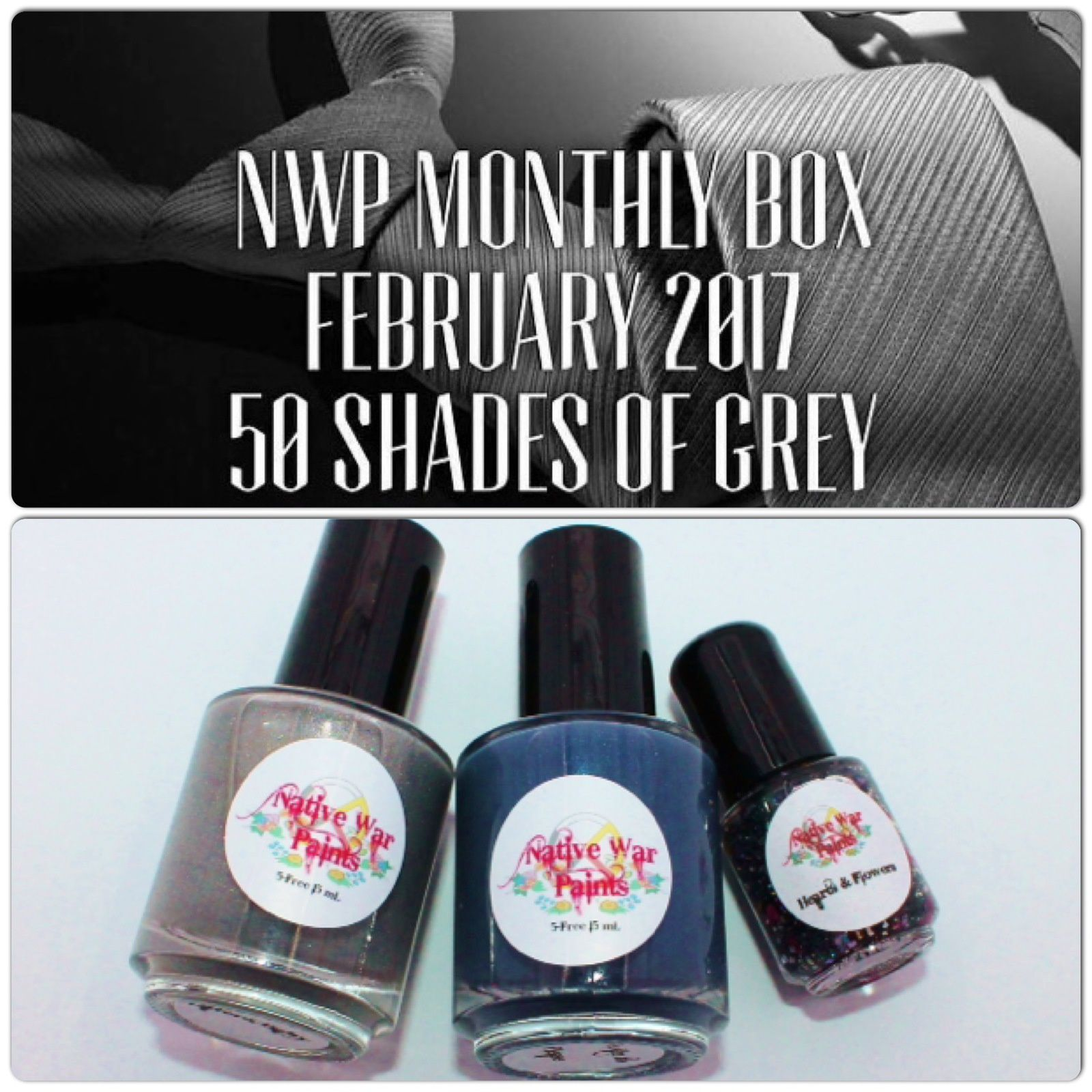 Native War Paints Monthly Box - February 2017 - 50 Shades of Grey