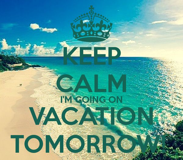 I am officially on vacation so do not worry if you do not hear from me in the next 3-4 weeks