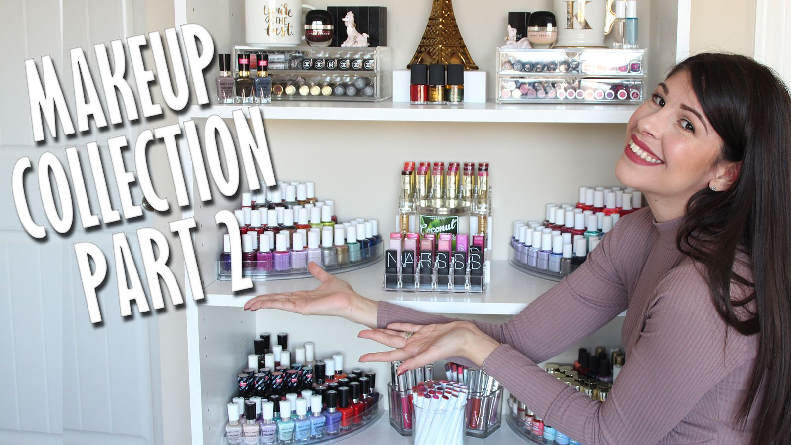 Makeup Collection + Storage | Part 2