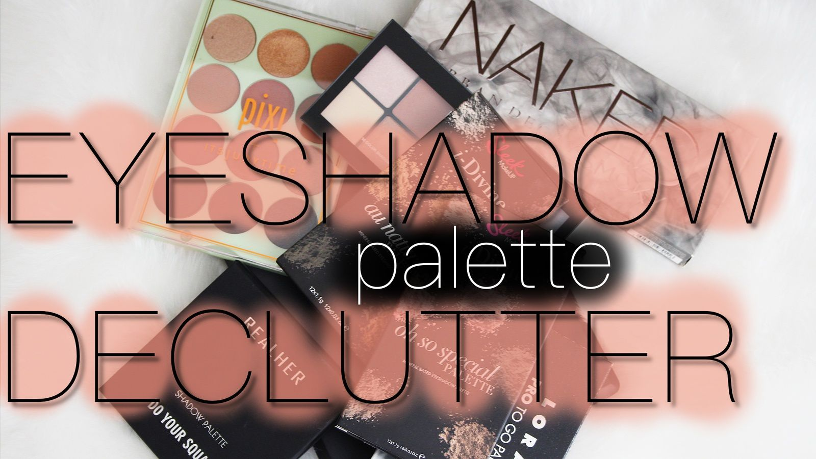 MORE Eyeshadow Palette DECLUTTER!
