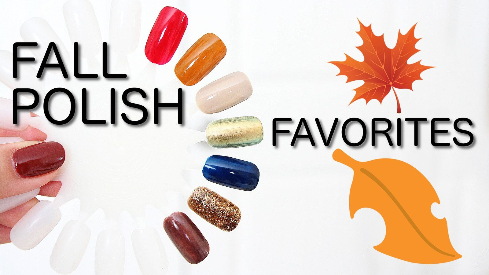 FALL Nail Polish FAVORITES! 2017