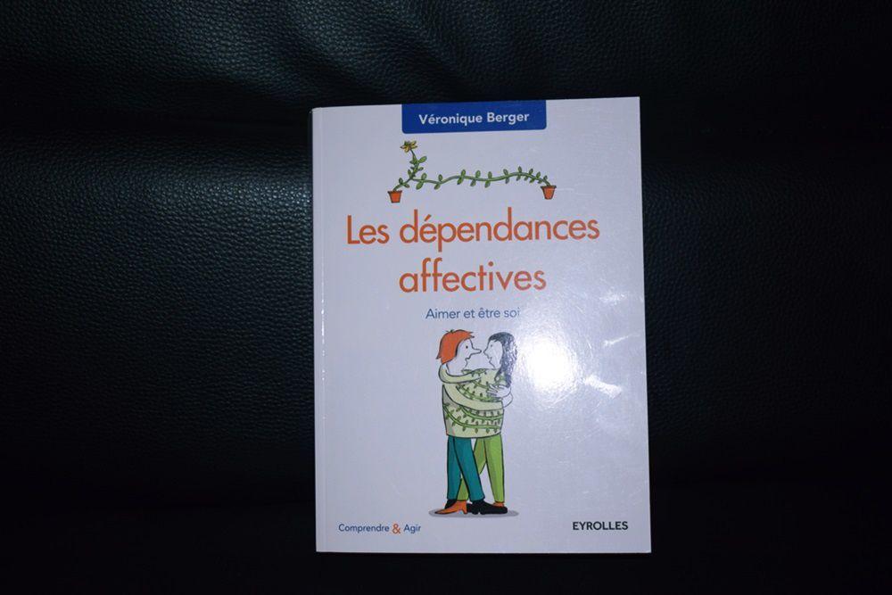 """J'ai lu : """"Les dépendances affectives"""""""
