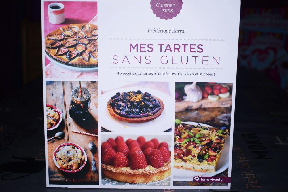 Mes tartes sans gluten (45 recettes de tartes et tartelettes bio, salées et sucrées)