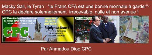 Emission Xew Xewi Rewmi du mardi 27 Decembre 2016 avec Ahmadou Diop: Macky Sall, le Tyran : « le Franc CFA est une bonne monnaie à garder »-Conscience Patriotique pour le Changement, la déclare solennellement irrecevable, nulle et non avenue !