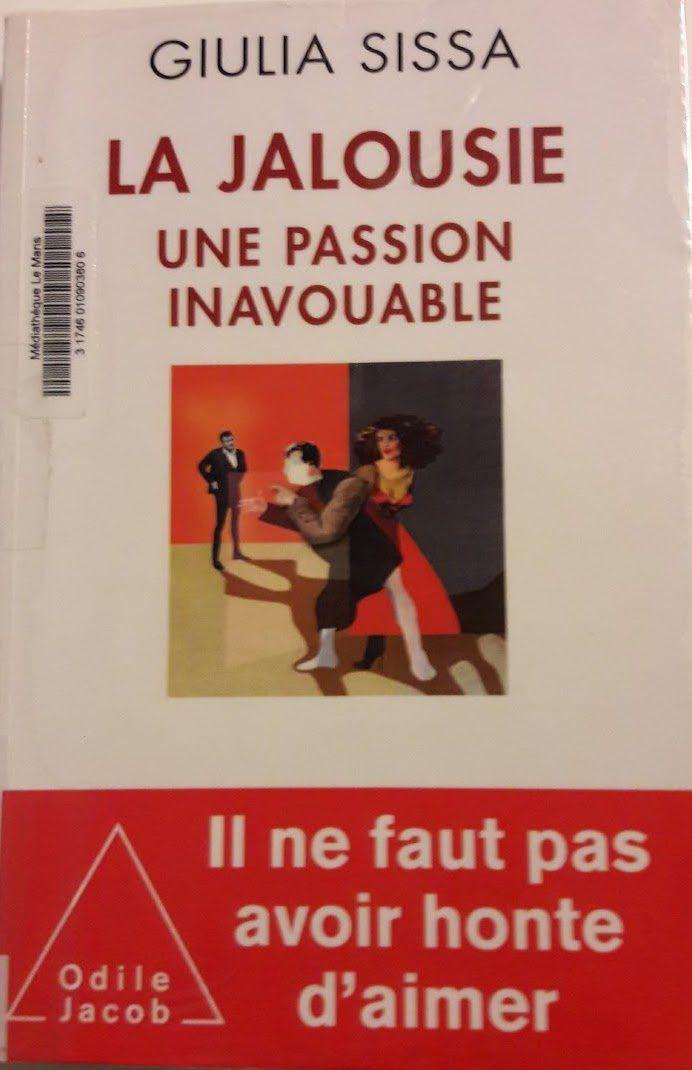 """""""La jalousie, une passion inavouable"""" de Giulia Sissa (2015)"""
