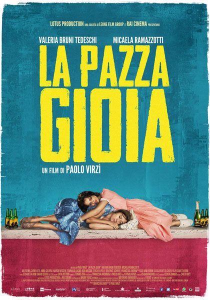 FOLLES DE JOIE de Paolo Virzì, LA PAZZA GIOIA en VO [critique]