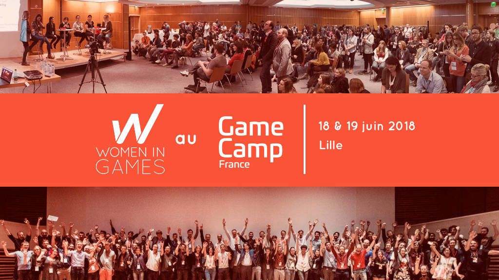 Women in Games France annonce son programme pour le Game Camp 2018 à Lille