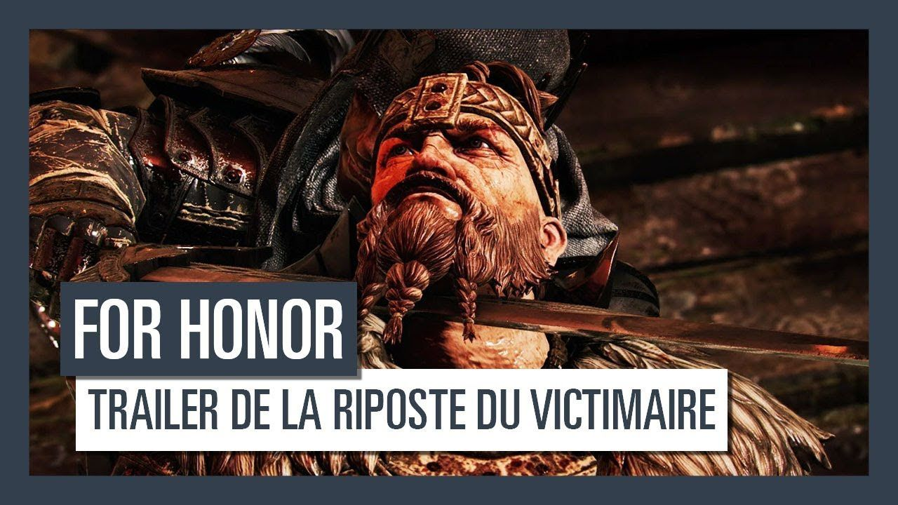 For Honor, « La Riposte du Victimaire »