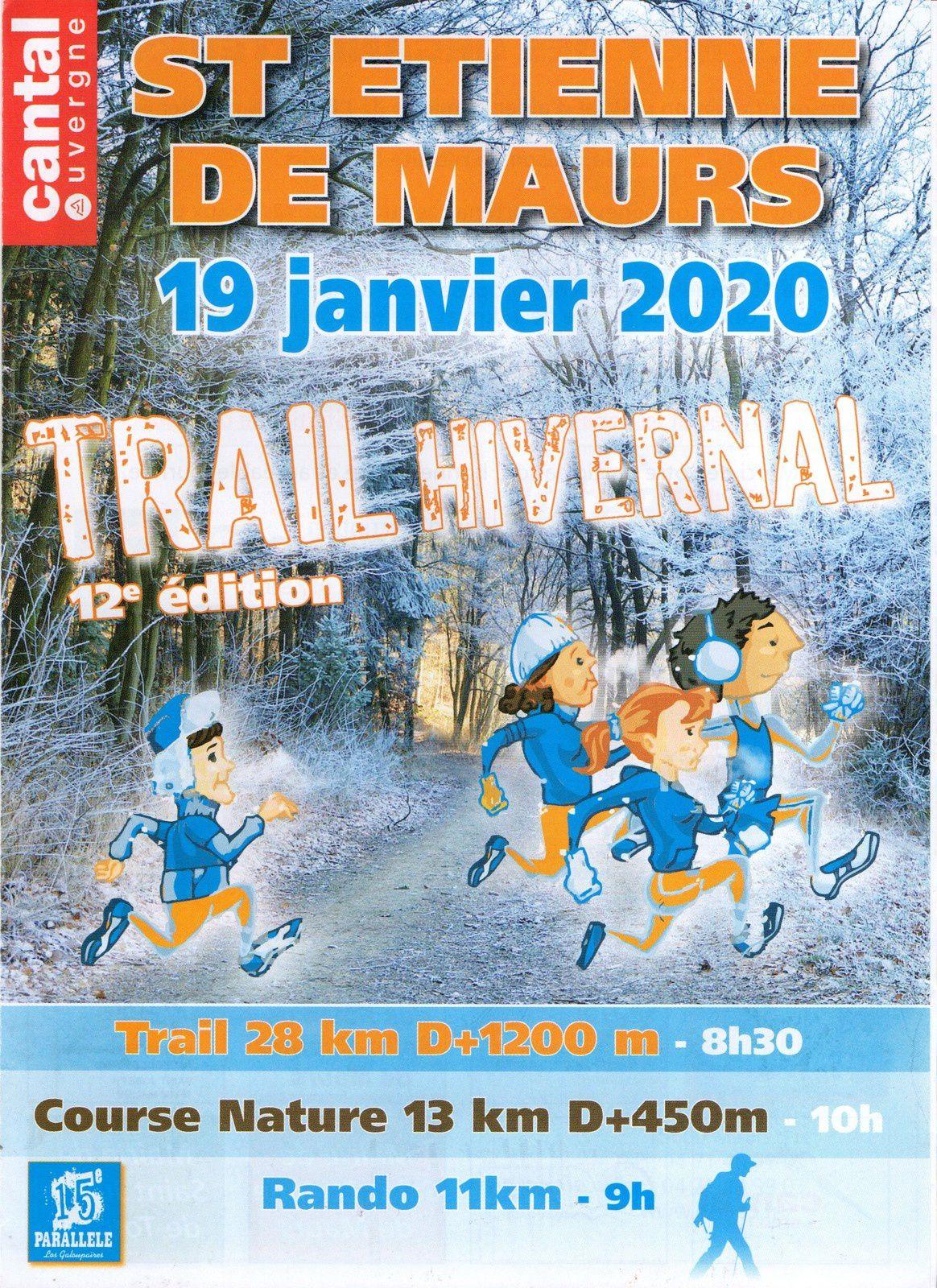 Dimanche 19 janvier Trail Hivernal de St Etienne de Maurs