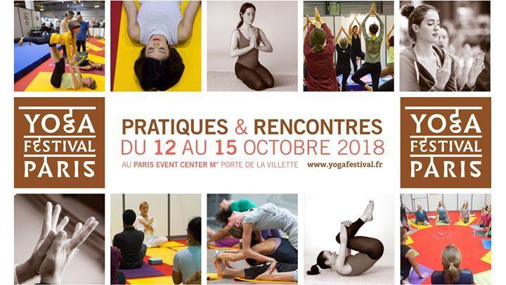 Pourquoi j'ai aimé le yoga festival Paris