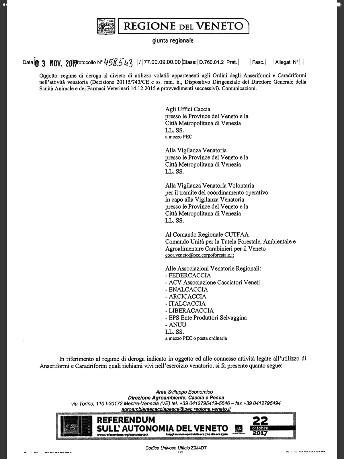 regime di deroga al divieto di utilizzo volatili appartenenti agli Ordini degli Anseriformi e Caradriformi nell'attività venatoria (Decisione 20115/743/CE e ss. mm. ii., Dispositivo Dirigenziale del Direttore Generale della Sanità Animale e dei Farmaci Veterinari 14.12.2015 e provvedimenti successivi). Comunicazioni.