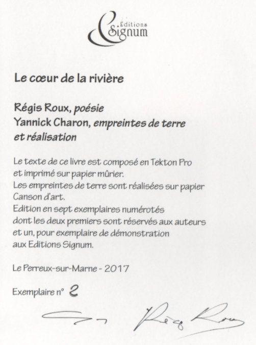 """"""" Le coeur de la rivière"""" -version bibliophilie- photos de Régis Roux, 2017."""