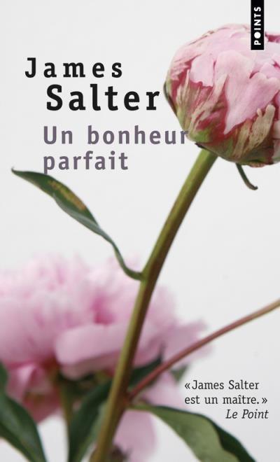 Un bonheur parfait - James Salter