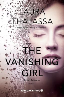 The Vanishing Girl - (édition française) - Laura Thalassa