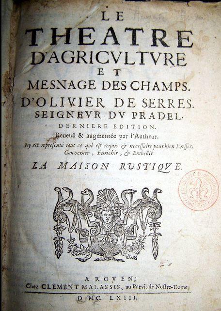 Théâtre de l'Agriculture et mesnages des champs, Edition de 1663