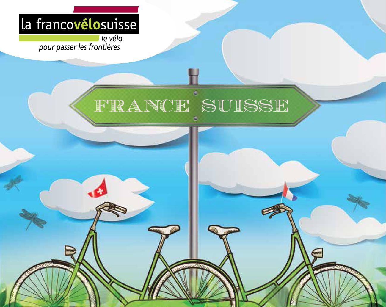 Et si vous passiez les frontières Suisse et Française... à vélo ?