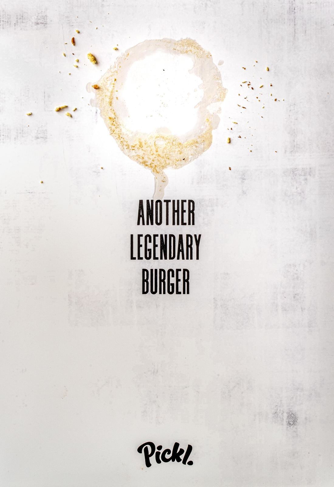 "Pickl : ""Another Legendary Burger"" (restaurant de burgers) I Agence : Umami Comms, Dubaï, Émirats arabes unis (septembre 2019)"