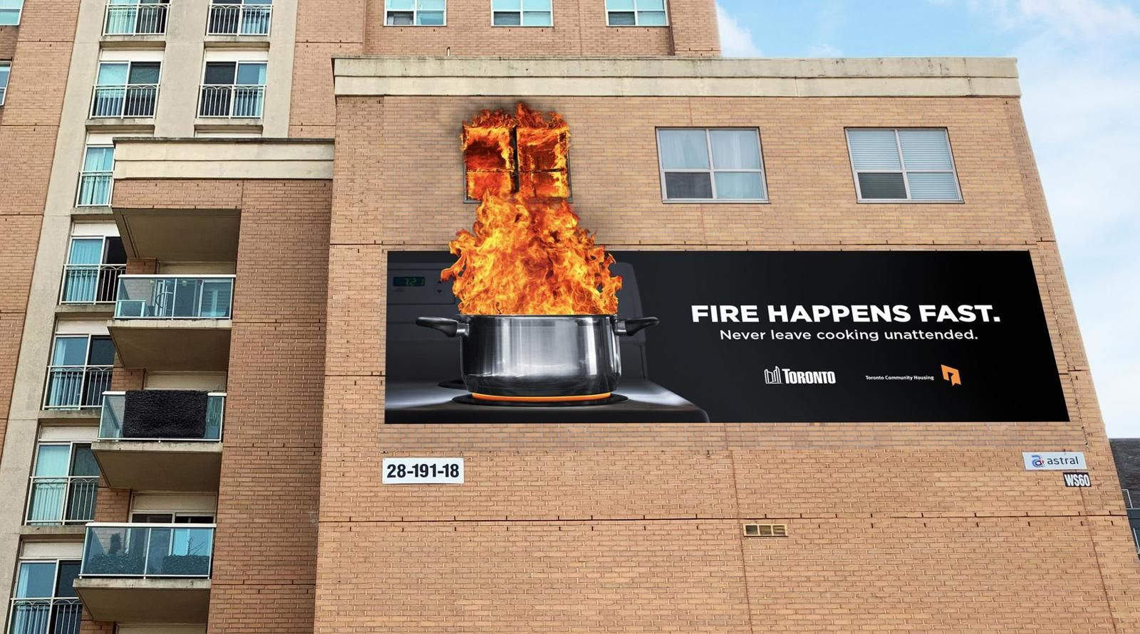 "City of Toronto & Toronto Community Housing : ""Fire happens fast. Never leave cooking unattended"" I Agence : Publicis, Canada (octobre 2019)"