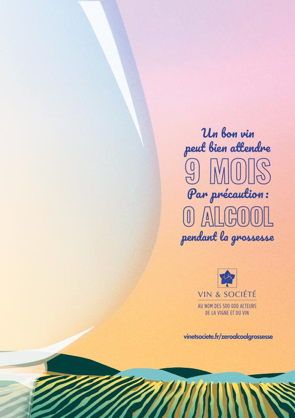"""Vin & Société lance une campagne de prévention à destination des femmes enceintes : """"Un bon vin peut bien attendre neuf mois. Par précaution, zéro alcool pendant la grossesse."""""""
