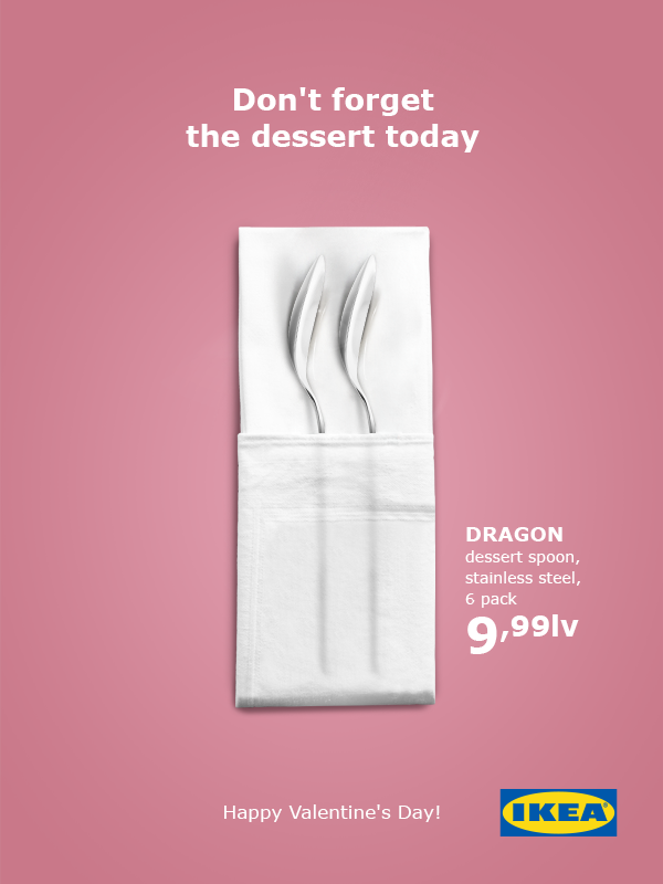 "Ikea : ""Don't forget the dessert today... Happy Valentine's day !"""