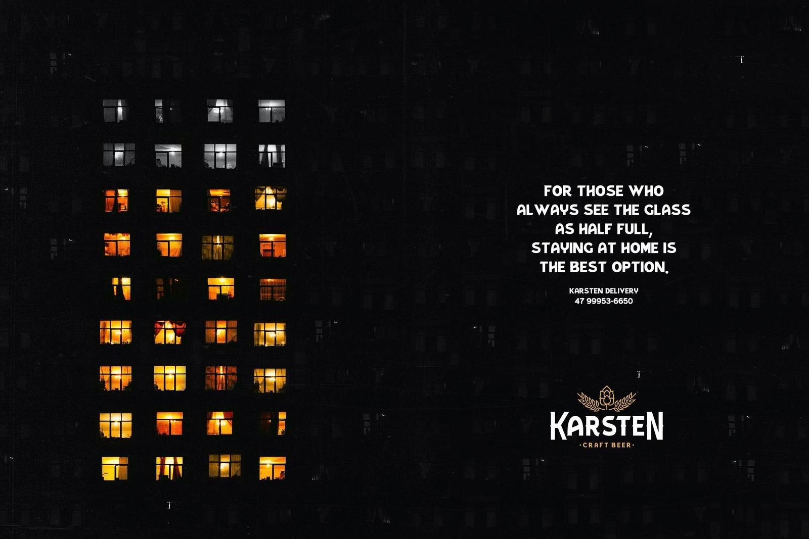 "Karsten Brewery : ""For those who always see the glass as half full, staying at home is the best option. Karsten Delivery"" (bières) I Agence : Woop, Jaraguá do Sul, Brésil (avril 2020)"