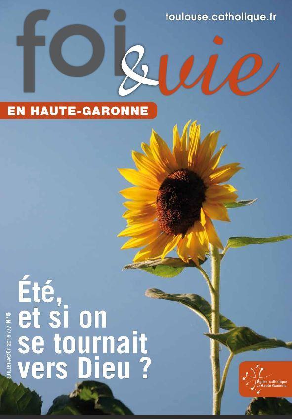 Foi et Vie n°5 : le journal de l'Eglise en Haute-Garonne