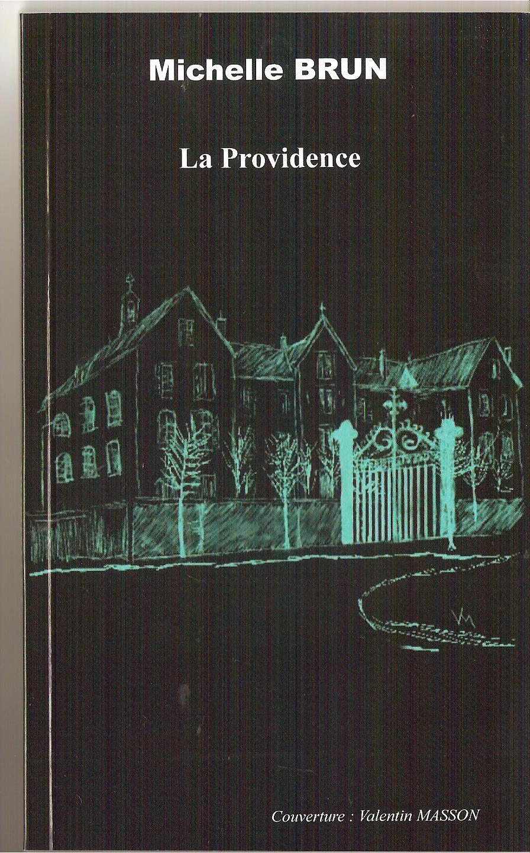 """La providence"" livre de Michelle Brun"""
