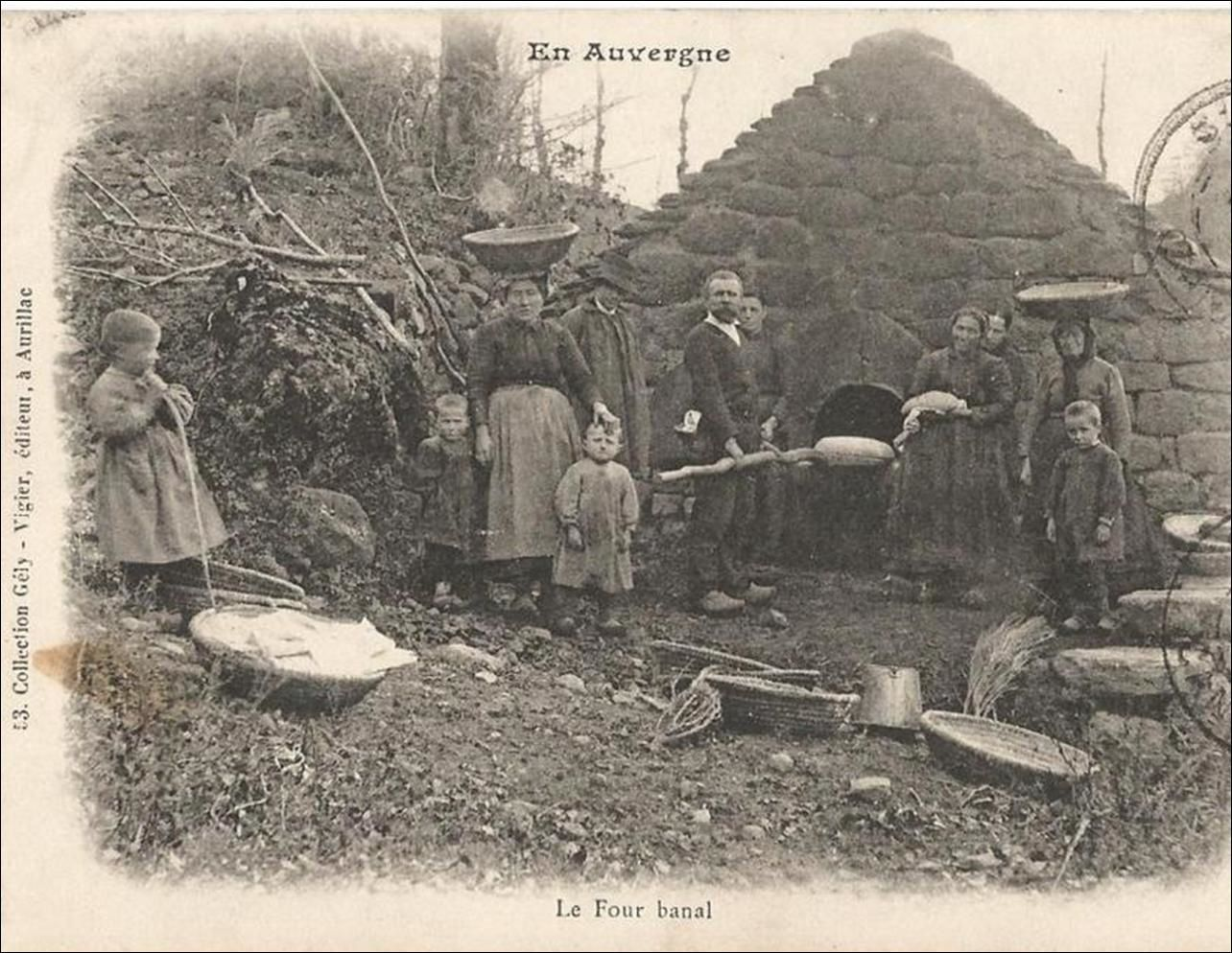 Auvergne d'autrefois: Le pain et le four