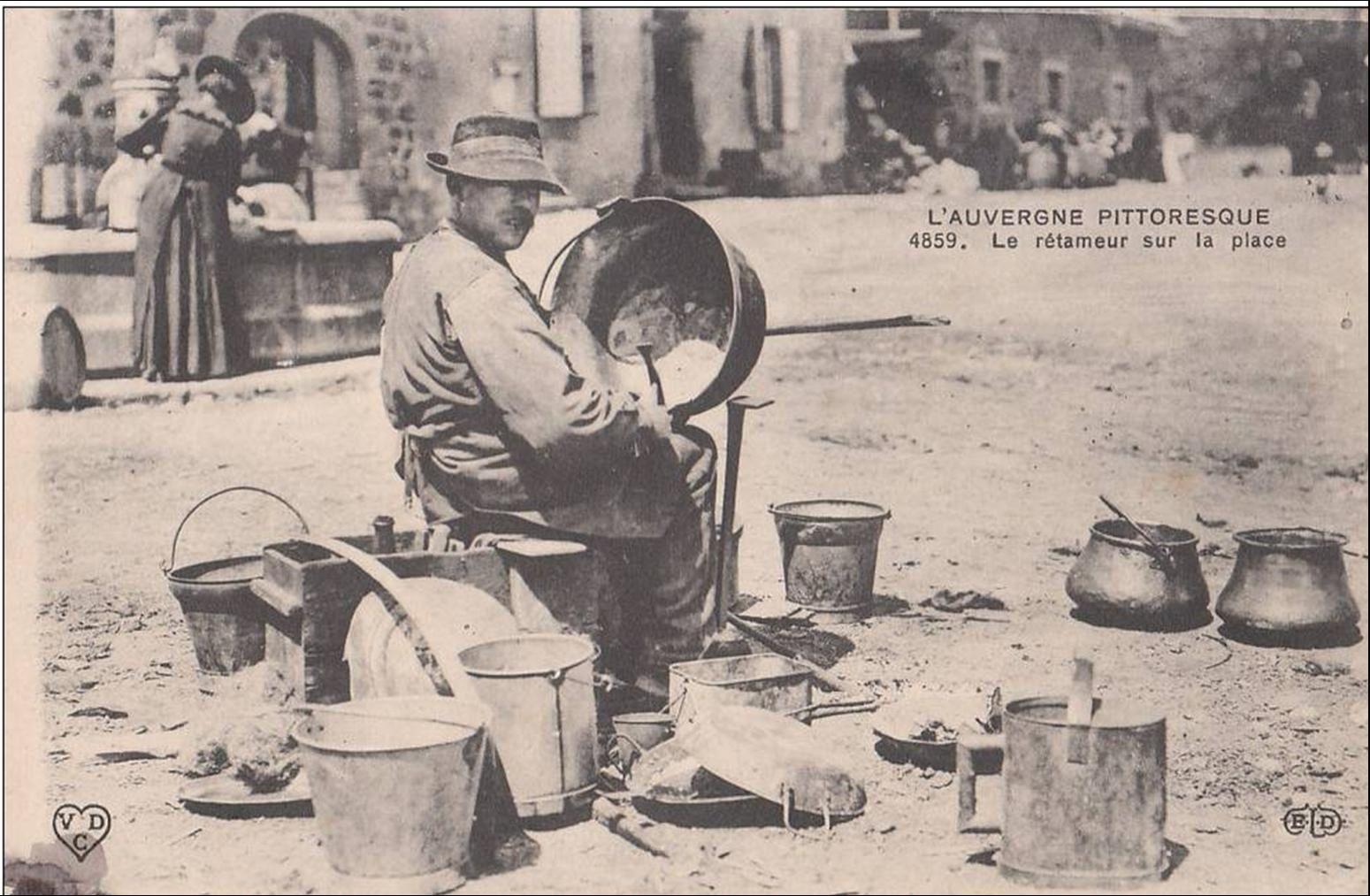 Auvergne d'autrefois: Les rétameurs