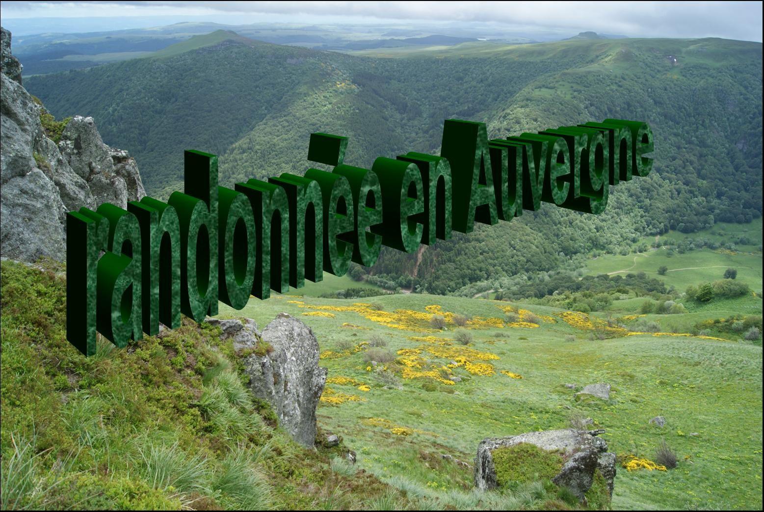 Nouveau: Le receuil des randonnées en Auvergne