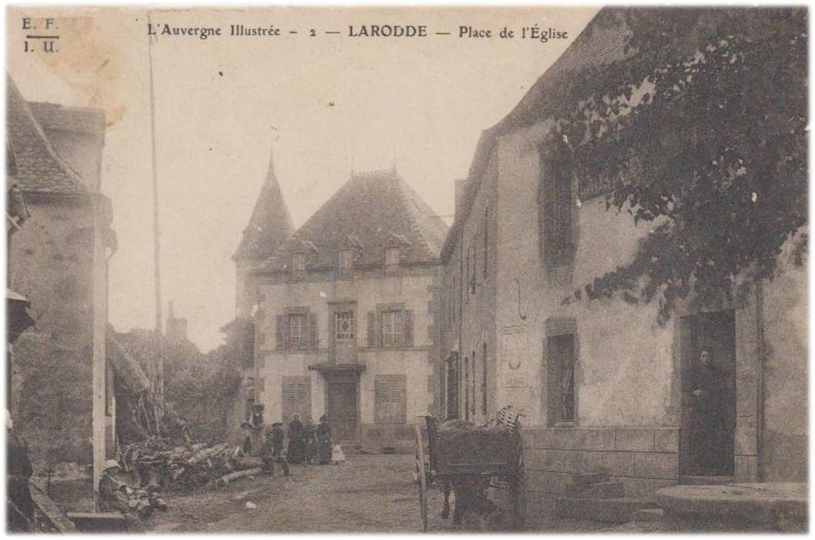 Il était une fois Larodde Puy de dome