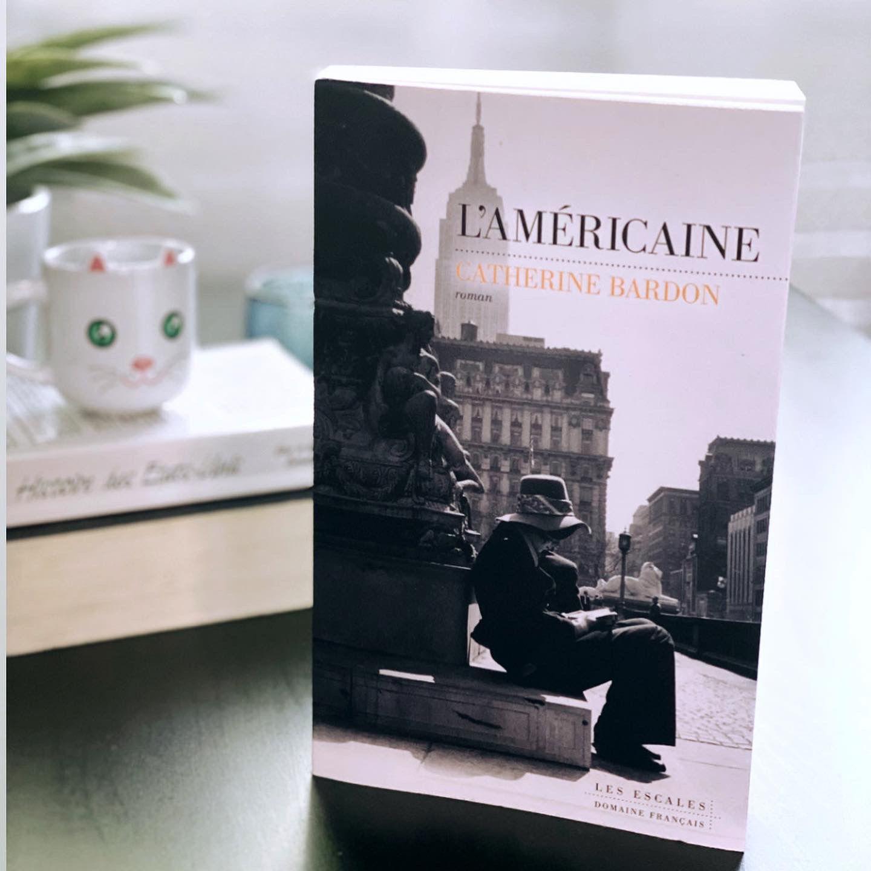 L'Américaine - Catherine BardonEd Les Escales