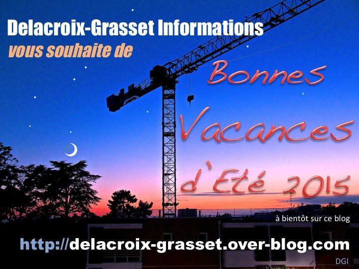 Delacroix-Grasset : les brèves d'août 2015