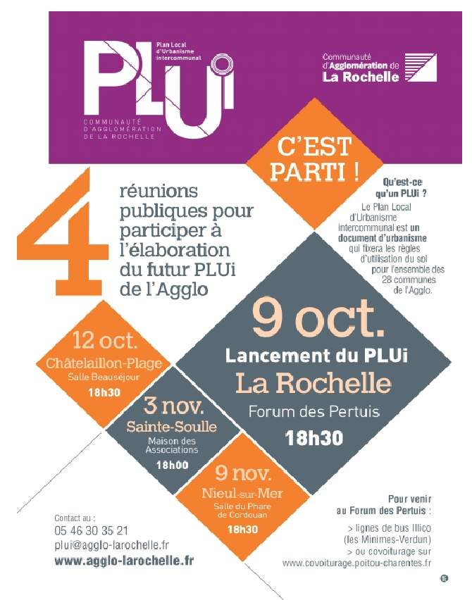 Le Plan Local d'Urbanisme intercommunal. Premier rendez-vous : vendredi 9 octobre à 18h30 au Forum des Pertuis à La Rochelle.