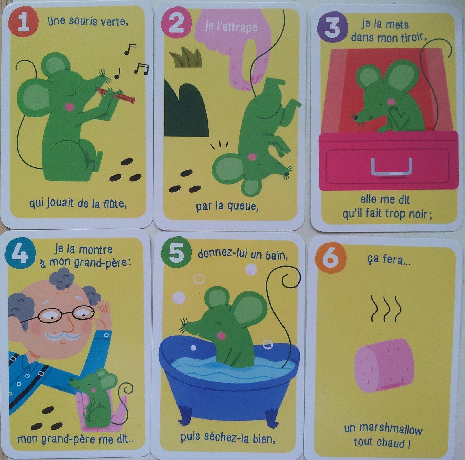"""Exemple: """"Une souris verte qui jouait de la flûte, je l'attrape par la queue, je la mets dans mon tiroir, elle me dit qu'il fait trop noir; je la montre à mon grand-père: mon grand-père me dit ... donnez-lui un bain, puis séchez-la bien, ça fera un marshmallow tout chaud!"""""""