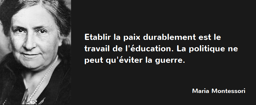 Maria Montessori - http://esukudu.com/category/ailleurs-comme-ici/citations/