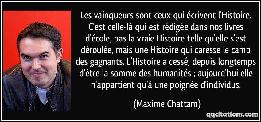 Source: Les Arcanes du chaos, Maxime Chattam, éd. Broché, 25 avril 2006, p. 65. (http://qqcitations.com/citation/175221)