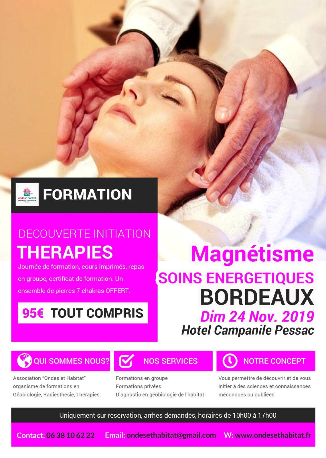 """BORDEAUX Formation Thérapie : """"Magnétisme et soins énergétiques"""" 24 11 2019"""
