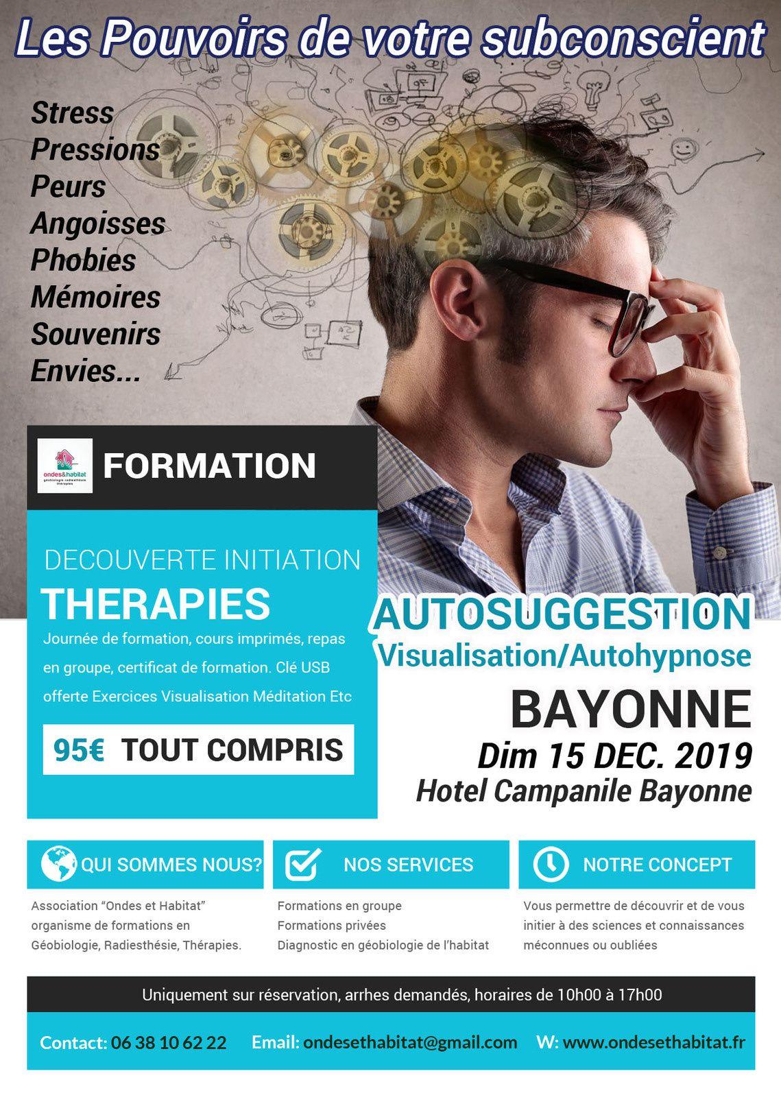 BAYONNE Formation : autosuggestion visualisation autoguérison «Découverte initiation» Dim. 15 Décembre 2019