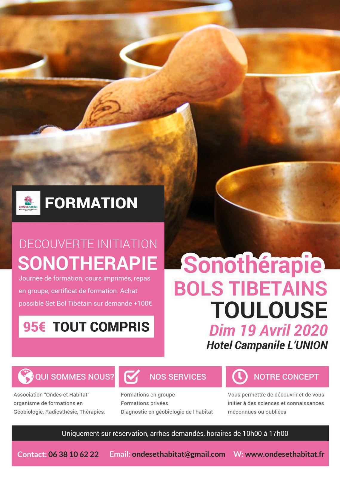 """TOULOUSE - Formation Sonotherapie """"BOLS TIBETAINS, utilisation CORPS et CHAKRAS"""" Dimanche 19 Avril 2020"""