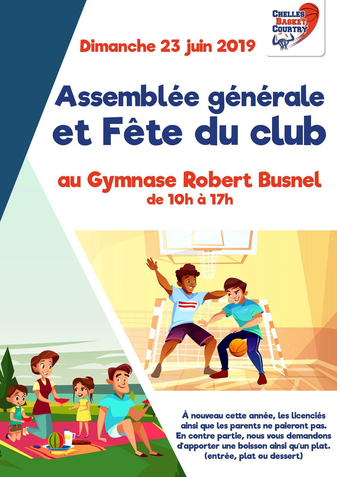 Dimanche 23 juin 2019 : Assemblée Générale et Fête du Club