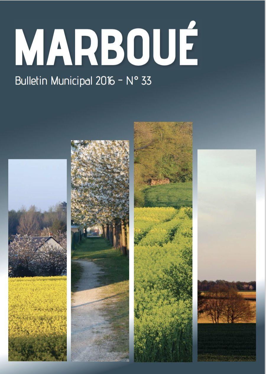 découvrez le bulletin municipal de Marboué 2016