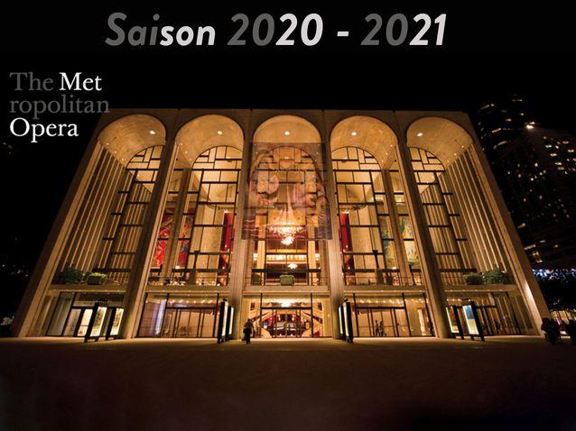 La saison 2020 - 2021 au NY Met Opera est annoncée