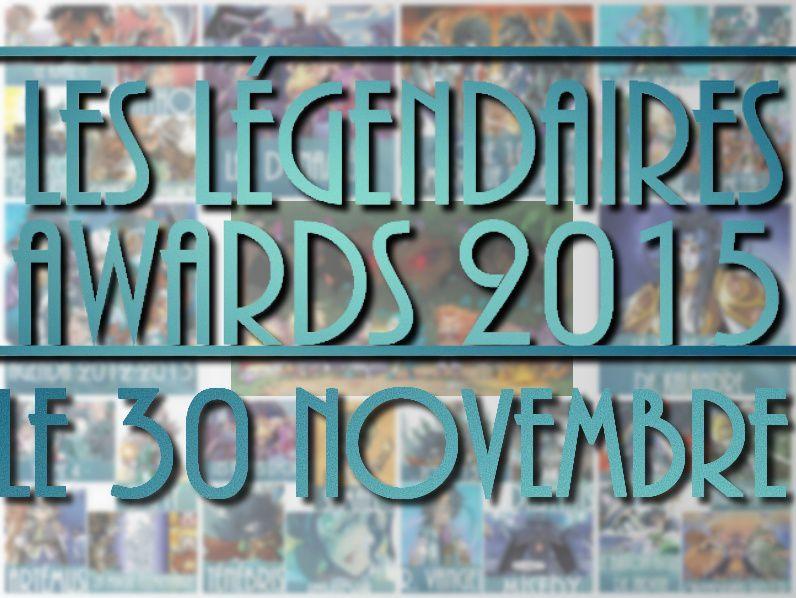 Les Légendaires AWARDS de retour le 30 Novembre !