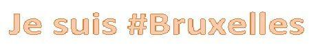 Choqué par les attentats en Belgique:  je suis #Bruxelles