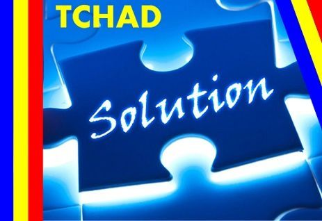TCHAD : CRISES, PROPOSITIONS ET JUSTIFICATIONS