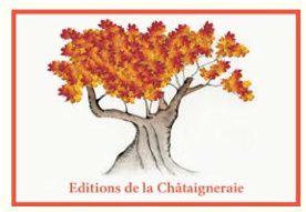 Les Editions de la Châtaigneraie ouvrent leurs portes