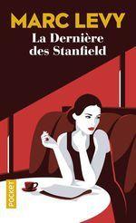 coup de coeur livre : la dernière des Stanfield de Marc Levy