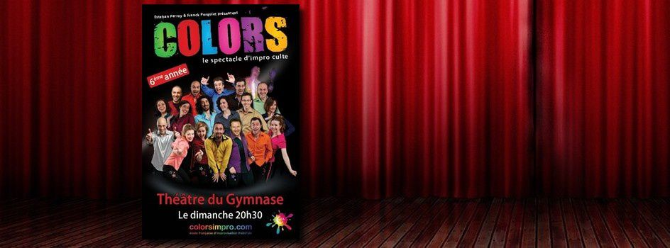 Colors, le spectacle d'improvisation culte