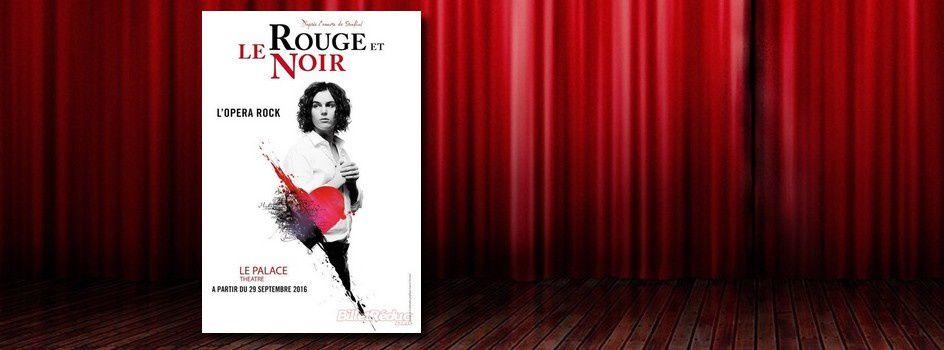 'Le Rouge et le Noir', l'opéra-rock